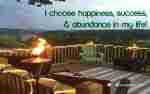 Choose Happiness Success & Abundance