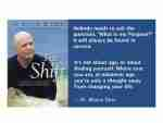 Purpose and Meaning – Dr Wayne Dyer