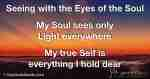 My Soul sees only  Light everywhere
