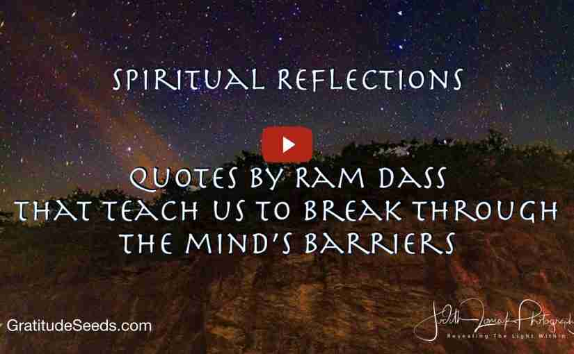 Spiritual Reflections: Quotes from Ram Dass