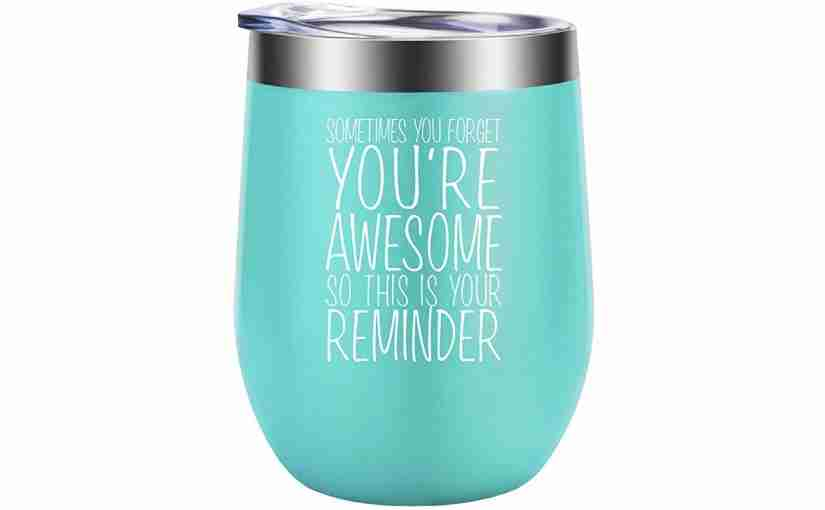 This is a Reminder, You Are Awesome