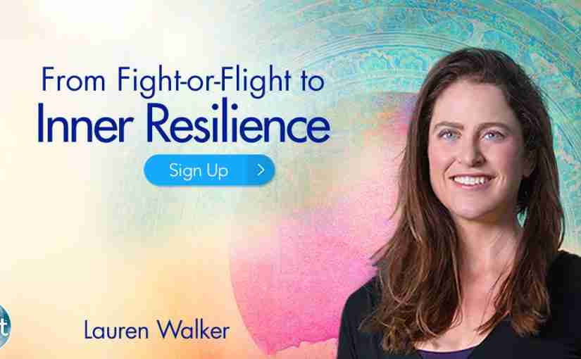 From Fight-or-Flight to Inner Resilience