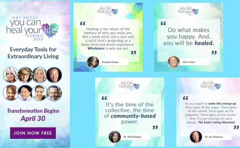 You Can Heal Your Life Summit 2020: Inspirational Quotes