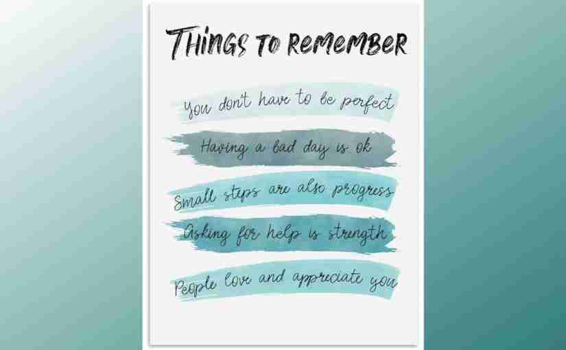 Things To Remember To Make Life Better