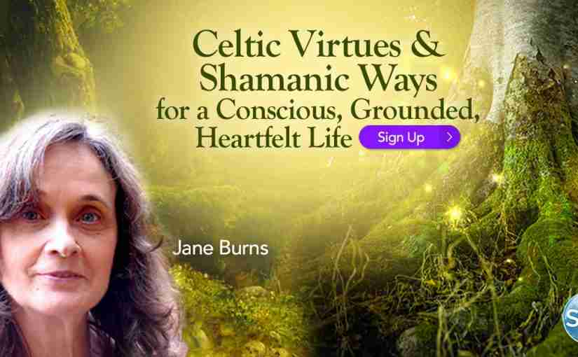 Celtic Shamanism Can Help You Through These Challenging Times