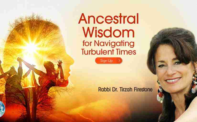 Ancestral Wisdom is a Rich Resource for Cultivating Hope & Courage